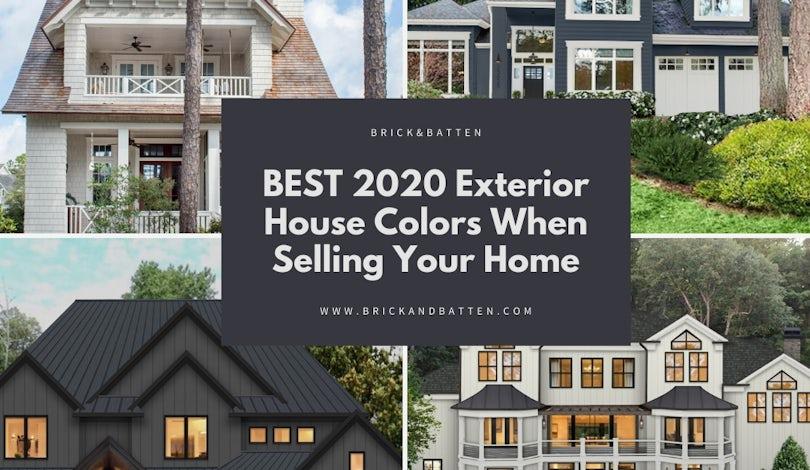 Best 2020 Exterior House Colors When Selling Blog Brick Batten