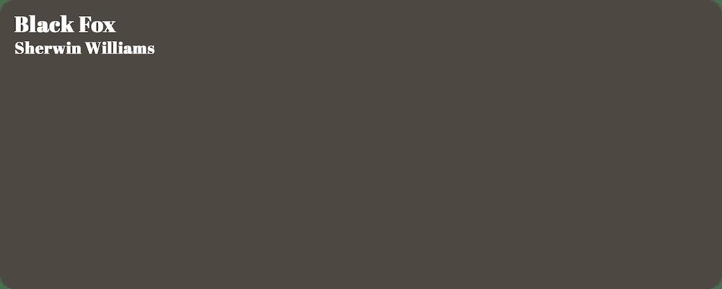 Black Fox Paint selection